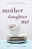 0415 Mother Daughter Me Book Cover