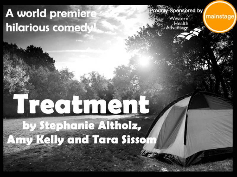 Treatment A Show Written And Performed By B Street Theatre Members