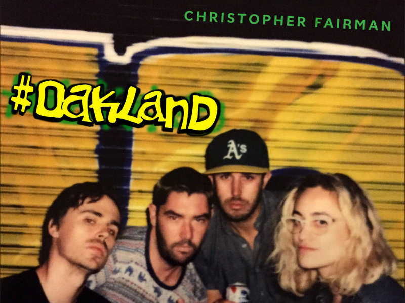 "Christopher Fairman's Album Cover For ""Oakland"" / Courtesy"